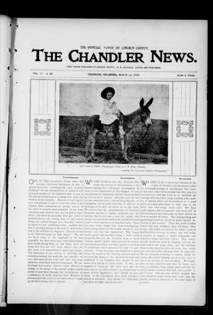 Primary view of object titled 'The Chandler News. (Chandler, Okla.), Vol. 13, No. 28, Ed. 1 Thursday, March 26, 1903'.