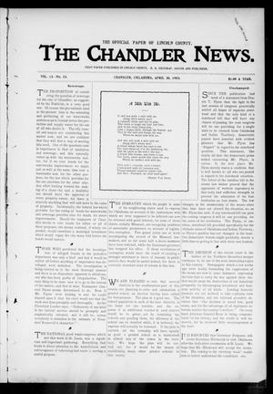 Primary view of object titled 'The Chandler News. (Chandler, Okla.), Vol. 13, No. 33, Ed. 1 Thursday, April 30, 1903'.