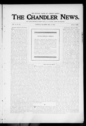 Primary view of object titled 'The Chandler News. (Chandler, Okla.), Vol. 13, No. 35, Ed. 1 Thursday, May 14, 1903'.
