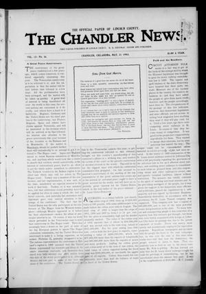 Primary view of object titled 'The Chandler News. (Chandler, Okla.), Vol. 13, No. 36, Ed. 1 Thursday, May 21, 1903'.