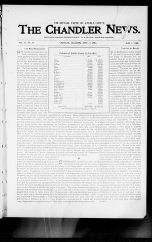 Primary view of object titled 'The Chandler News. (Chandler, Okla.), Vol. 13, No. 39, Ed. 1 Thursday, June 11, 1903'.