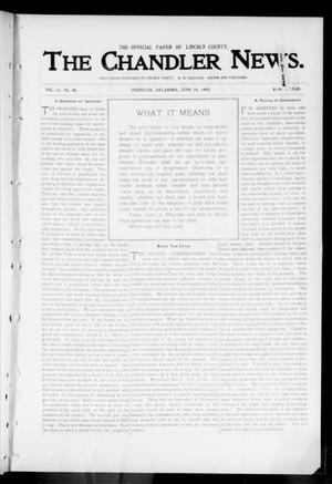 Primary view of object titled 'The Chandler News. (Chandler, Okla.), Vol. 13, No. 40, Ed. 1 Thursday, June 18, 1903'.