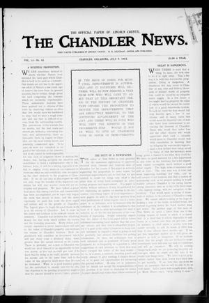 Primary view of object titled 'The Chandler News. (Chandler, Okla.), Vol. 13, No. 42, Ed. 1 Thursday, July 9, 1903'.