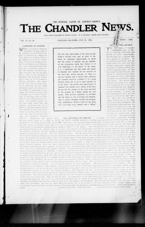 Primary view of object titled 'The Chandler News. (Chandler, Okla.), Vol. 13, No. 44, Ed. 1 Thursday, July 23, 1903'.
