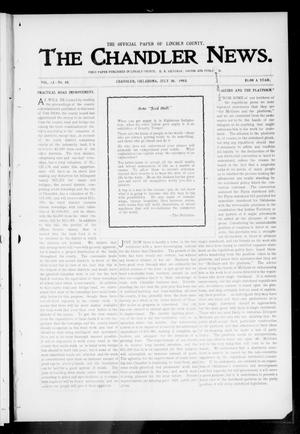 Primary view of object titled 'The Chandler News. (Chandler, Okla.), Vol. 13, No. 45, Ed. 1 Thursday, July 30, 1903'.