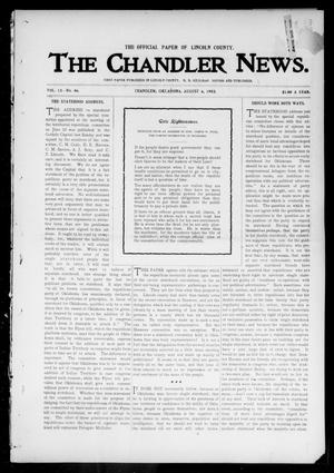 Primary view of object titled 'The Chandler News. (Chandler, Okla.), Vol. 13, No. 46, Ed. 1 Thursday, August 6, 1903'.