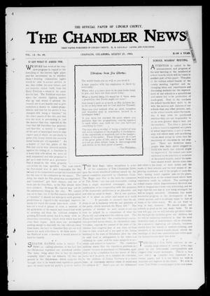 Primary view of object titled 'The Chandler News. (Chandler, Okla.), Vol. 13, No. 49, Ed. 1 Thursday, August 27, 1903'.