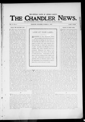 Primary view of object titled 'The Chandler News. (Chandler, Okla.), Vol. 13, No. 3, Ed. 1 Thursday, October 8, 1903'.