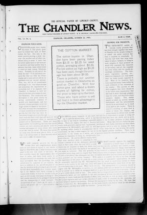 Primary view of object titled 'The Chandler News. (Chandler, Okla.), Vol. 13, No. 5, Ed. 1 Thursday, October 22, 1903'.