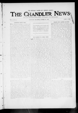 Primary view of object titled 'The Chandler News. (Chandler, Okla.), Vol. 13, No. 6, Ed. 1 Thursday, October 29, 1903'.