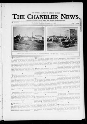 Primary view of object titled 'The Chandler News. (Chandler, Okla.), Vol. 13, No. 9, Ed. 1 Thursday, November 19, 1903'.