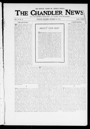 Primary view of object titled 'The Chandler News. (Chandler, Okla.), Vol. 13, No. 10, Ed. 1 Thursday, November 26, 1903'.