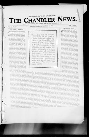 Primary view of object titled 'The Chandler News. (Chandler, Okla.), Vol. 13, No. 15, Ed. 1 Thursday, December 31, 1903'.