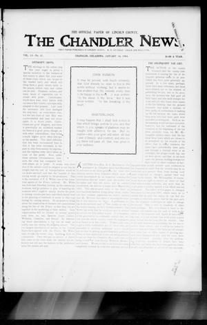 Primary view of object titled 'The Chandler News. (Chandler, Okla.), Vol. 13, No. 17, Ed. 1 Thursday, January 14, 1904'.