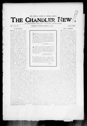 Primary view of object titled 'The Chandler News. (Chandler, Okla.), Vol. 13, No. 20, Ed. 1 Thursday, February 4, 1904'.