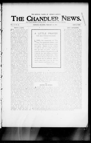 Primary view of object titled 'The Chandler News. (Chandler, Okla.), Vol. 13, No. 22, Ed. 1 Thursday, February 18, 1904'.