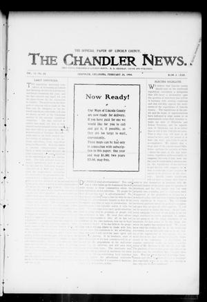 Primary view of object titled 'The Chandler News. (Chandler, Okla.), Vol. 13, No. 23, Ed. 1 Thursday, February 25, 1904'.