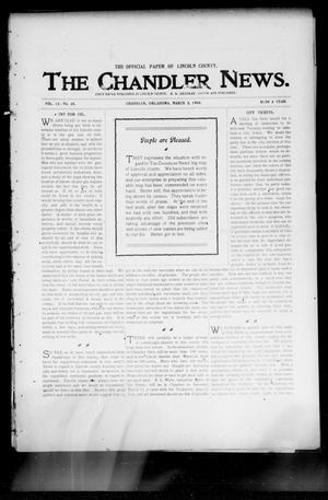 Primary view of object titled 'The Chandler News. (Chandler, Okla.), Vol. 13, No. 24, Ed. 1 Thursday, March 3, 1904'.