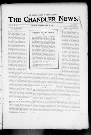 Primary view of object titled 'The Chandler News. (Chandler, Okla.), Vol. 13, No. 25, Ed. 1 Thursday, March 10, 1904'.