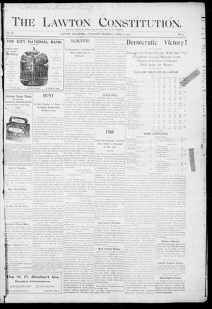 Primary view of The Lawton Constitution. (Lawton, Okla.), Vol. 3, No. 5, Ed. 1 Thursday, April 6, 1905