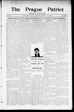Primary view of object titled 'The Prague Patriot (Prague, Okla.), Vol. 5, No. 45, Ed. 1 Thursday, June 25, 1908'.