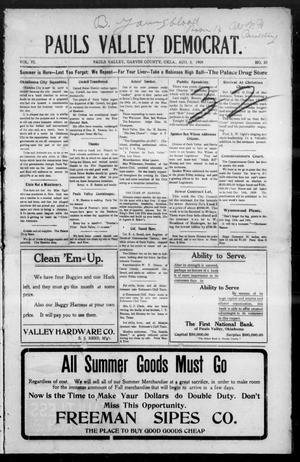 Primary view of object titled 'Pauls Valley Democrat. (Pauls Valley, Okla.), Vol. 4, No. 20, Ed. 1 Thursday, August 5, 1909'.