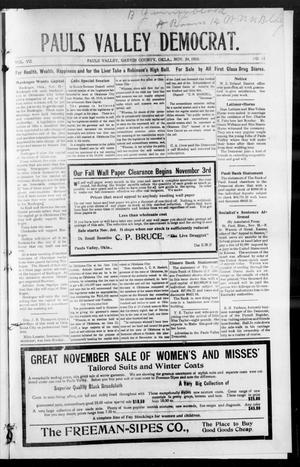 Primary view of object titled 'Pauls Valley Democrat. (Pauls Valley, Okla.), Vol. 7, No. 35, Ed. 1 Thursday, November 24, 1910'.