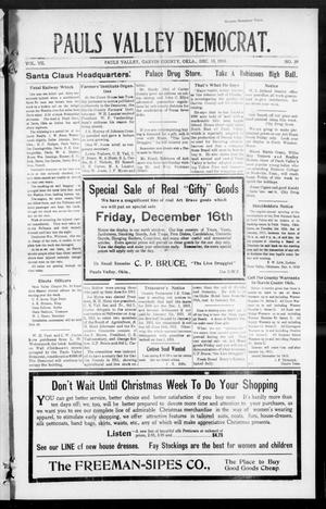 Primary view of object titled 'Pauls Valley Democrat. (Pauls Valley, Okla.), Vol. 7, No. 39, Ed. 1 Thursday, December 15, 1910'.