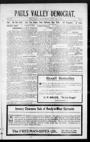 Primary view of object titled 'Pauls Valley Democrat. (Pauls Valley, Okla.), Vol. 7, No. 44, Ed. 1 Thursday, January 19, 1911'.