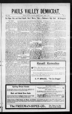 Primary view of object titled 'Pauls Valley Democrat. (Pauls Valley, Okla.), Vol. 7, No. 51, Ed. 1 Thursday, March 9, 1911'.