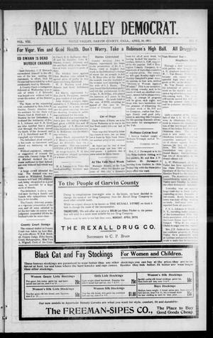 Primary view of object titled 'Pauls Valley Democrat. (Pauls Valley, Okla.), Vol. 8, No. 5, Ed. 1 Thursday, April 20, 1911'.