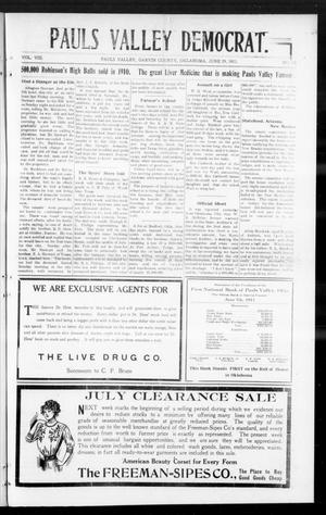 Primary view of object titled 'Pauls Valley Democrat. (Pauls Valley, Okla.), Vol. 8, No. 15, Ed. 1 Thursday, June 29, 1911'.