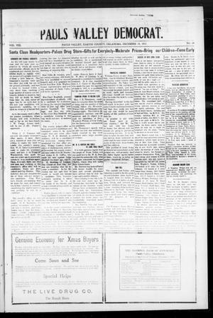 Primary view of object titled 'Pauls Valley Democrat. (Pauls Valley, Okla.), Vol. 8, No. 39, Ed. 1 Thursday, December 14, 1911'.