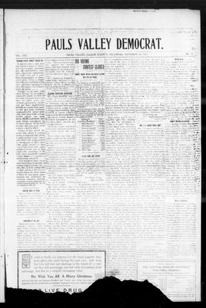 Primary view of object titled 'Pauls Valley Democrat. (Pauls Valley, Okla.), Vol. 8, No. 41, Ed. 1 Thursday, December 28, 1911'.
