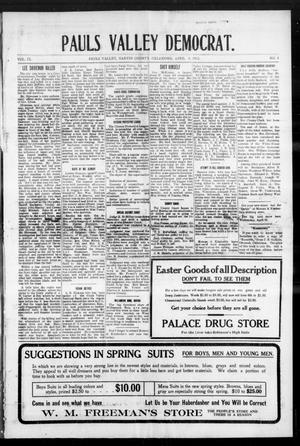 Primary view of object titled 'Pauls Valley Democrat. (Pauls Valley, Okla.), Vol. 9, No. 3, Ed. 1 Thursday, April 4, 1912'.