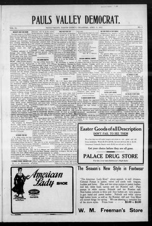 Primary view of object titled 'Pauls Valley Democrat. (Pauls Valley, Okla.), Vol. 9, No. 4, Ed. 1 Thursday, April 11, 1912'.