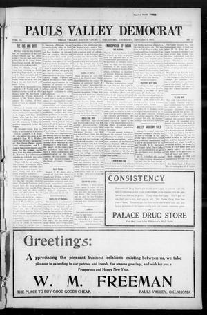Primary view of object titled 'Pauls Valley Democrat (Pauls Valley, Okla.), Vol. 9, No. 43, Ed. 1 Thursday, January 9, 1913'.
