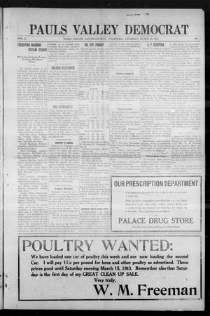 Primary view of object titled 'Pauls Valley Democrat (Pauls Valley, Okla.), Vol. 10, No. 1, Ed. 1 Thursday, March 20, 1913'.