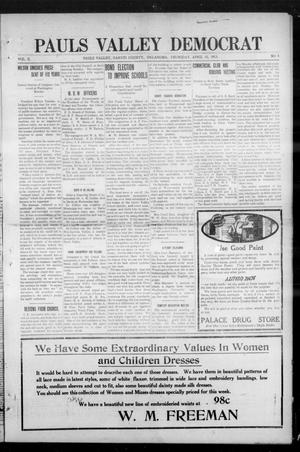 Primary view of object titled 'Pauls Valley Democrat (Pauls Valley, Okla.), Vol. 10, No. 4, Ed. 1 Thursday, April 10, 1913'.