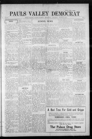 Primary view of object titled 'Pauls Valley Democrat (Pauls Valley, Okla.), Vol. 11, No. 2, Ed. 1 Thursday, March 26, 1914'.