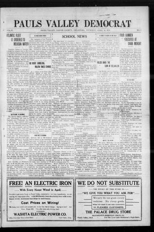 Primary view of object titled 'Pauls Valley Democrat (Pauls Valley, Okla.), Vol. 11, No. 5, Ed. 1 Thursday, April 16, 1914'.
