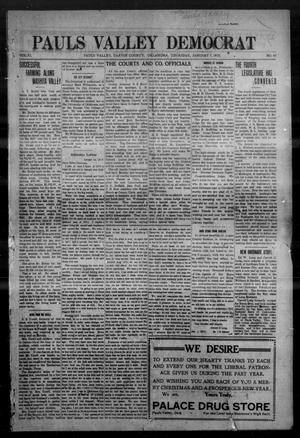 Primary view of object titled 'Pauls Valley Democrat (Pauls Valley, Okla.), Vol. 11, No. 43, Ed. 1 Thursday, January 7, 1915'.