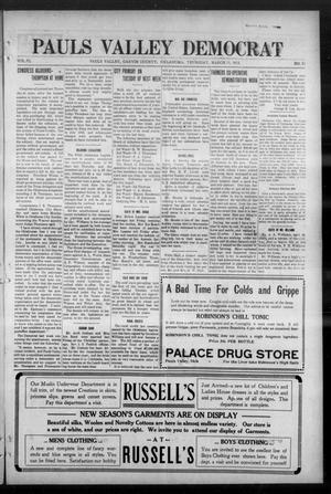 Primary view of object titled 'Pauls Valley Democrat (Pauls Valley, Okla.), Vol. 11, No. 52, Ed. 1 Thursday, March 11, 1915'.