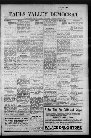Primary view of object titled 'Pauls Valley Democrat (Pauls Valley, Okla.), Vol. 12, No. 5, Ed. 1 Thursday, April 15, 1915'.