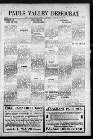 Primary view of object titled 'Pauls Valley Democrat (Pauls Valley, Okla.), Vol. 12, No. 17, Ed. 1 Thursday, July 8, 1915'.