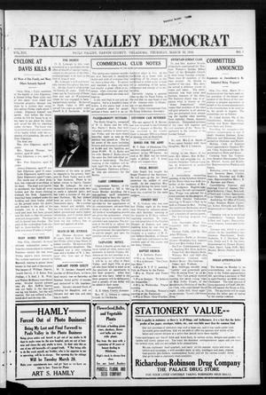 Primary view of object titled 'Pauls Valley Democrat (Pauls Valley, Okla.), Vol. 13, No. 3, Ed. 1 Thursday, March 30, 1916'.