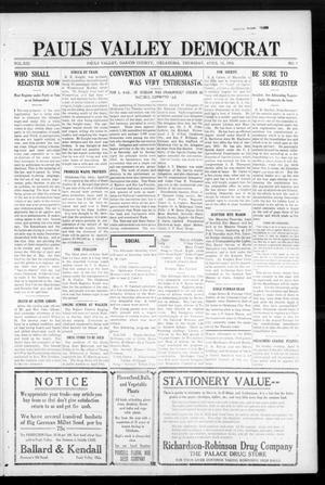Primary view of object titled 'Pauls Valley Democrat (Pauls Valley, Okla.), Vol. 13, No. 5, Ed. 1 Thursday, April 13, 1916'.