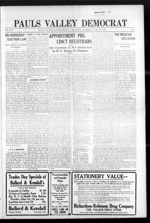 Primary view of object titled 'Pauls Valley Democrat (Pauls Valley, Okla.), Vol. 13, No. 6, Ed. 1 Thursday, April 20, 1916'.