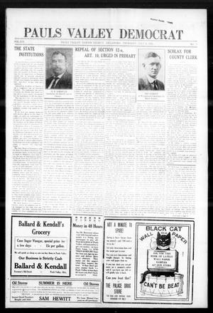 Primary view of object titled 'Pauls Valley Democrat (Pauls Valley, Okla.), Vol. 13, No. 17, Ed. 1 Thursday, July 6, 1916'.
