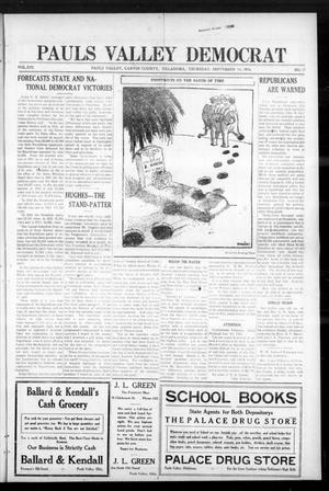 Primary view of object titled 'Pauls Valley Democrat (Pauls Valley, Okla.), Vol. 13, No. 27, Ed. 1 Thursday, September 14, 1916'.